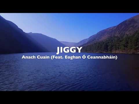 Jiggy - Anach Cuain