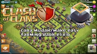 CARA MUDAH, EASY FARMING DARK ELIXIR TH 9,10