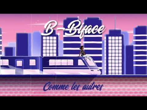 Youtube: B-biface – Comme Les Autres