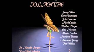 5. Iolanthe, or the Peer and the Peri: Act II, Oh, Foolish Fay