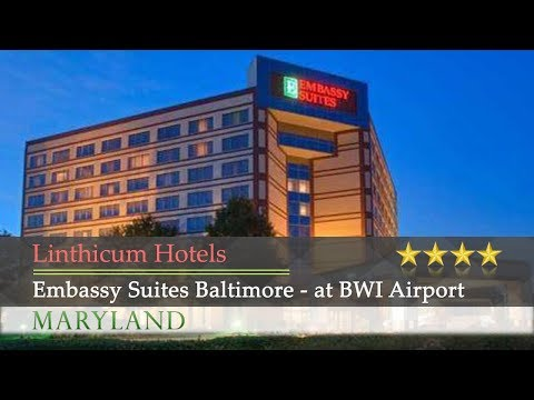 Embassy Suites Baltimore - At BWI Airport - Linthicum Hotels, Maryland