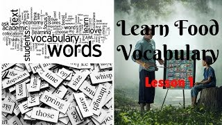 Vocabulary FOOD and COOKING - Learn Food Vocabulary - Wow Lessons