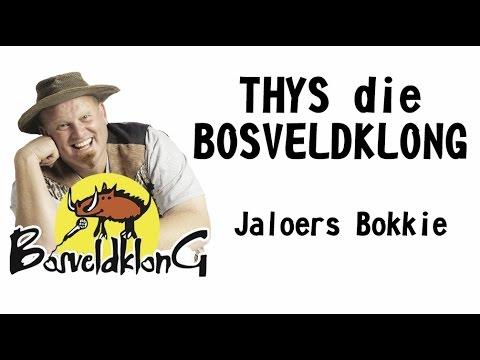 Jaloers bokkie - Thys die Bosveldklong