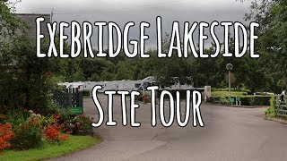 Exebridge Lakeside Site Tour