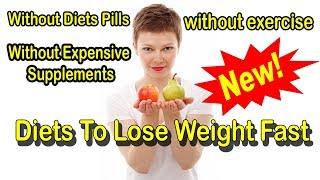 diets to lose weight fast belly, waist, arms, or thighs...for man or woman...young or old in 8 WEEKS