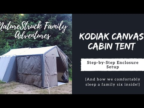 Kodiak Canvas Cabin Tent Canopy Enclosure Set-Up   How We Sleep a Family of  Six Inside