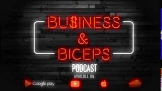 Business & Biceps PODCAST Video Animation Clip