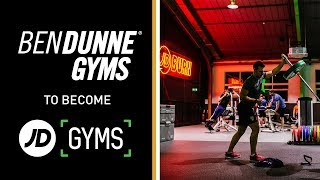 Ben Dunne Gyms UK are becoming JD Gyms
