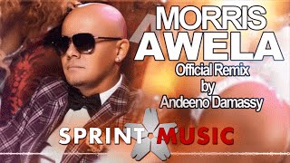Repeat youtube video Morris - Awela (Official Remix by Andeeno Damassy)