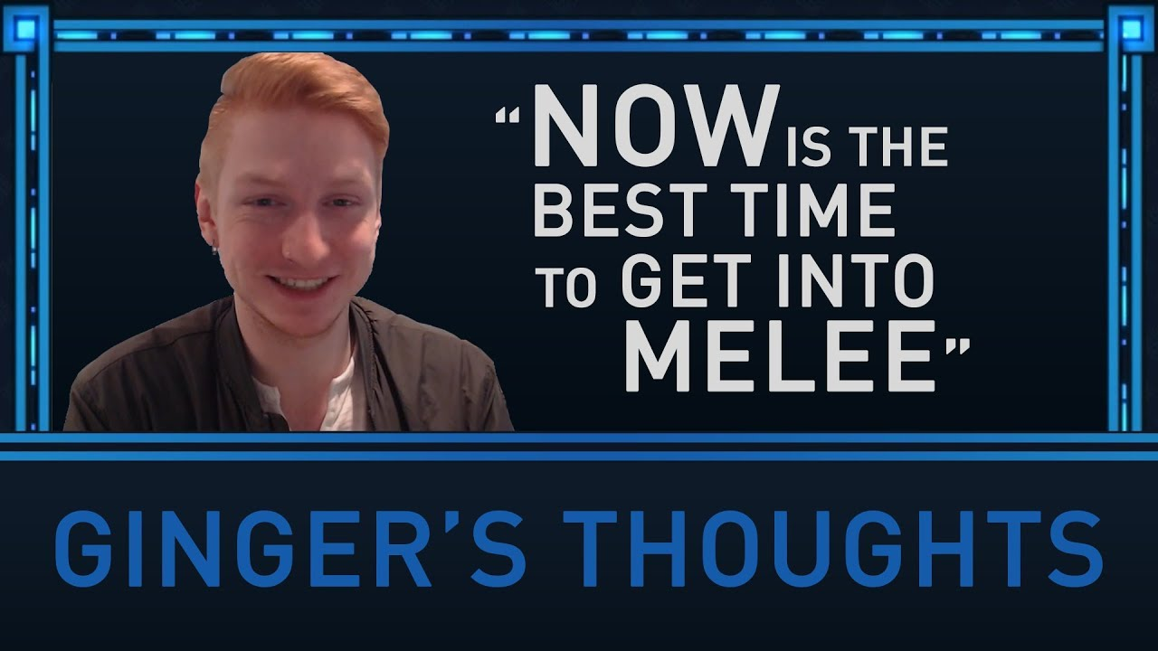 Now Is The Best Time To Get Into Melee Gingers Thoughts Youtube Ginger Threads
