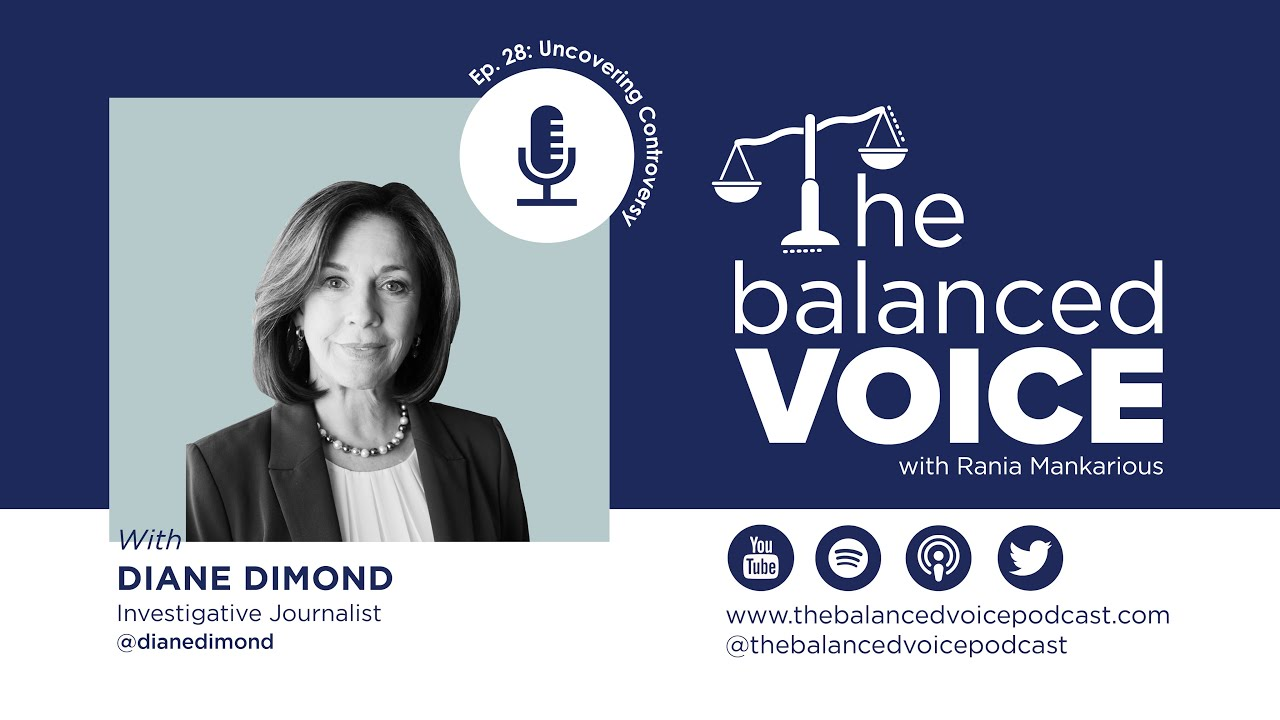 The Balanced Voice Ep. 28 | Diane Dimond - Uncovering Controversy
