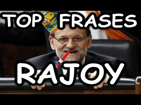 Top Mejores Frases De Rajoy Youtube