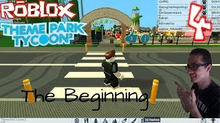 Roblox Theme Park Tycoon 2 #4 - The Beginning (Contaapenaspara)