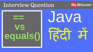 #10 What is the difference between == and equals in Java हिंदी में