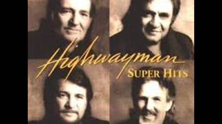 The Highwaymen -  Anthem 84