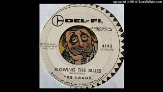 The Swags - Blowing The Blues (Del-Fi) 1960