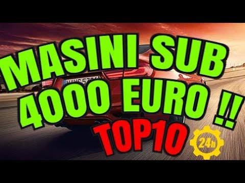 MASINI SUB 4000 EURO  2018 💰🚙🏁