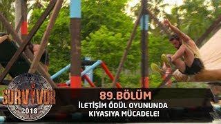 Survivor 2018 | 89. Bölüm |  İletişim Ödül Oyununda Kıyasıya Mücadele!