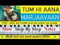 Tum Hi Aana   Marjaavaan   Piano Tutorial Step By Step With Notes