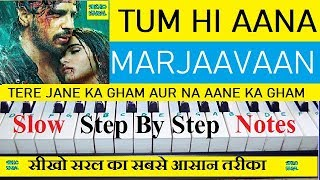 tum-hi-aana-marjaavaan-piano-tutorial-step-by-step-with-notes
