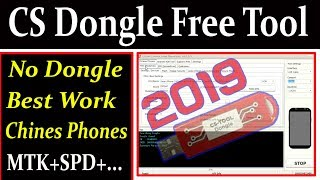 CS Dongle Free Tool 2019 Best Work Chines Phones By AMS TECH