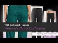 10 Featured Casual Women's Pants Collection  Spring 2017 Collection