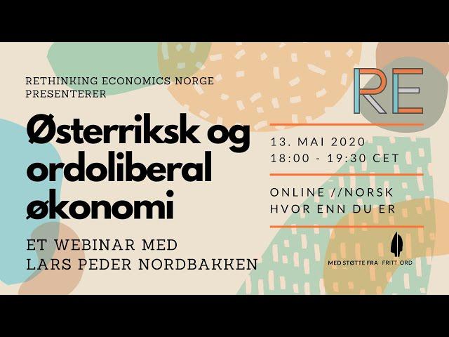 Østerriksk økonomi  og oroliberalisme | Et webinar med Lars Peder Nordbakken