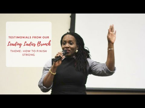 Testimonials from Leading Ladies Brunch Themed How To Finish Strong