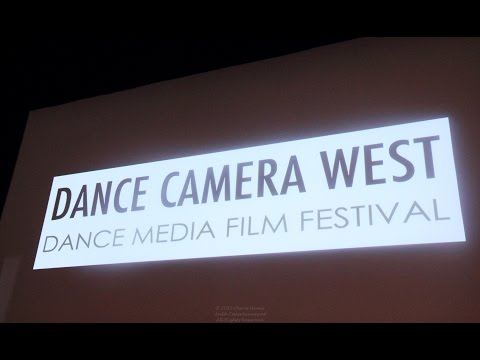 Dance Camera West 14th Annual Dance Media Film Festival Holds Audiences in Awe