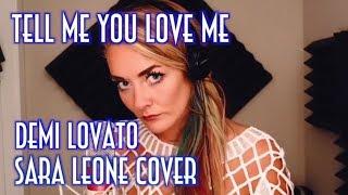 Baixar Demi Lovato - Tell Me You Love Me (Sara Leone Cover)
