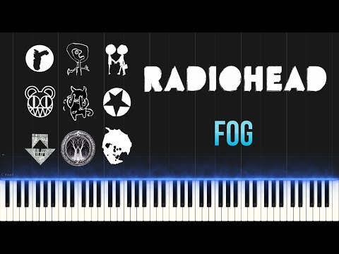 Radiohead - Fog (Piano Tutorial Synthesia)