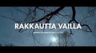 RAKKAUTTA VAILLA (LOVELESS) -elokuvan traileri. Ensi-illassa 16.3.2018