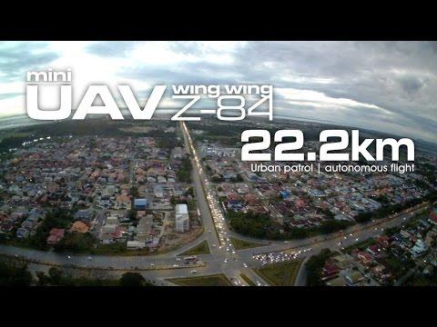 22.2km Urban Patrol - Mini UAV Wing Wing Z-84 using Li-On (LG MJ1 18650)