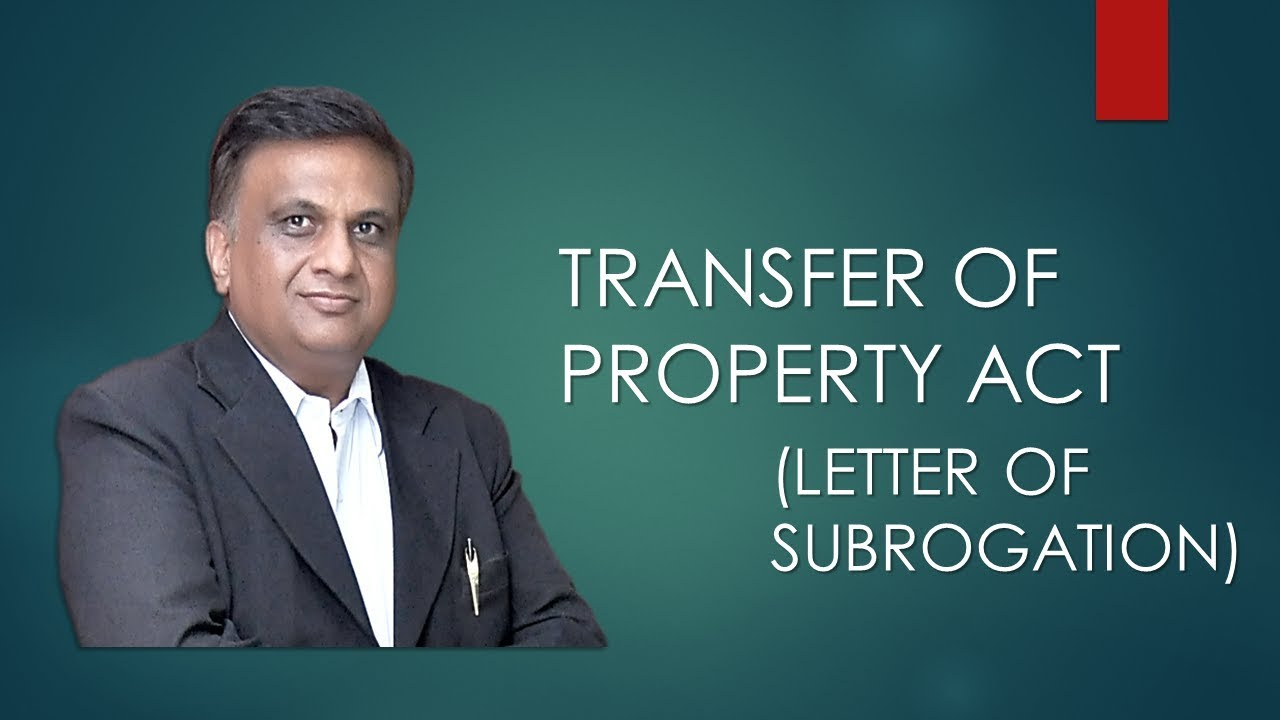 Letter Right Of Subrogation Section 92 Transfer Of Property