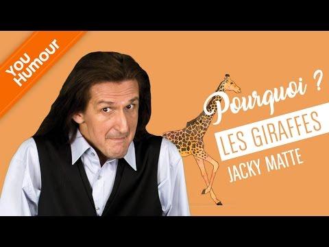 Jacky MATTE, Pourquoi ? Les girafes