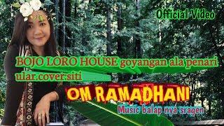 Download BOJO LORO HOUSE siti goyag kaya ular berenang,om ramadhani