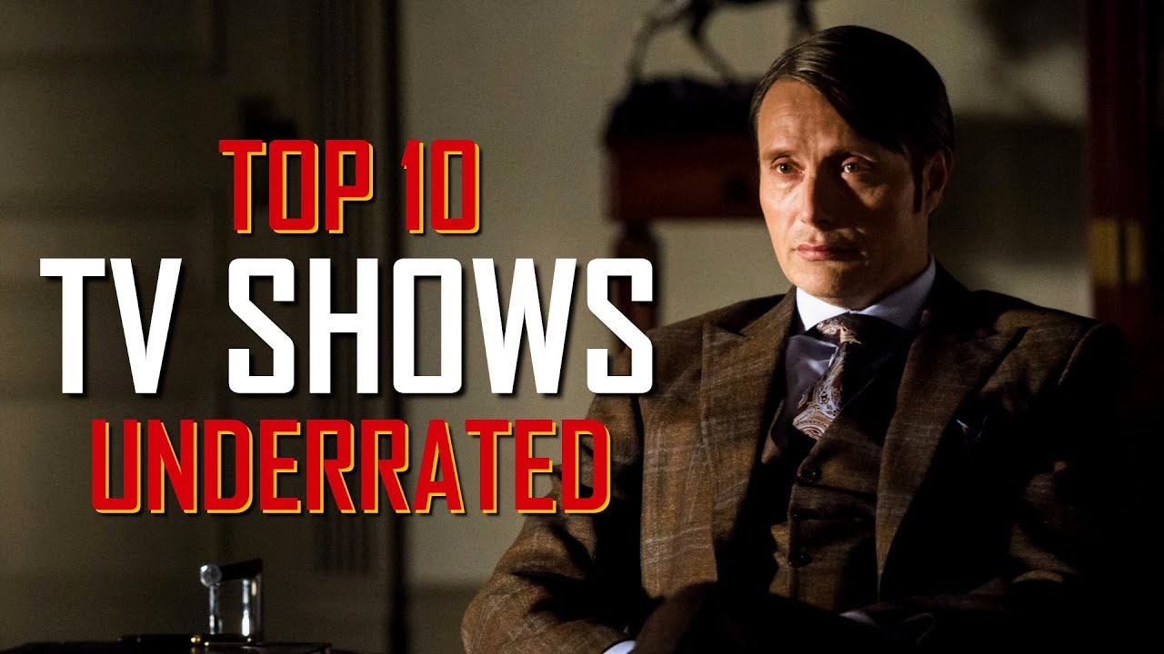 Download Top 10 Most UNDERRATED TV SHOWS to Watch Now!