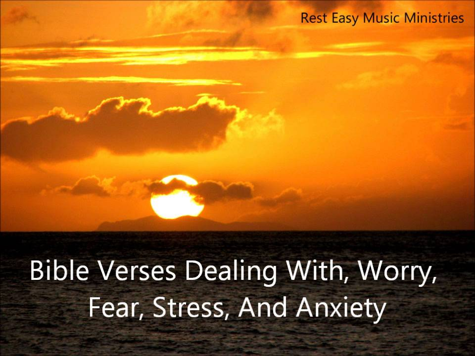 audio bible meditations scriptures dealing with worry fear stress