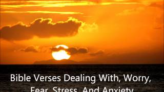audio bible meditations scriptures dealing with worry fear stress and anxiety