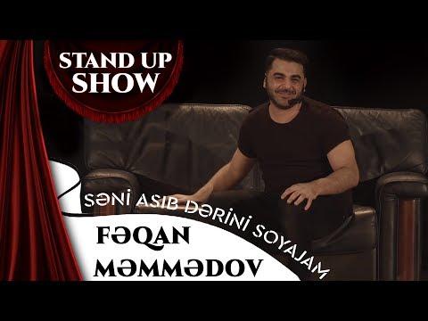 Fəqan Məmmədov - Səni Asıb Dərini Soyajam  (Stand Up Show)