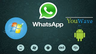 Conociendo YouWave (emulador de android) | Instala Whatsapp en Windows 7