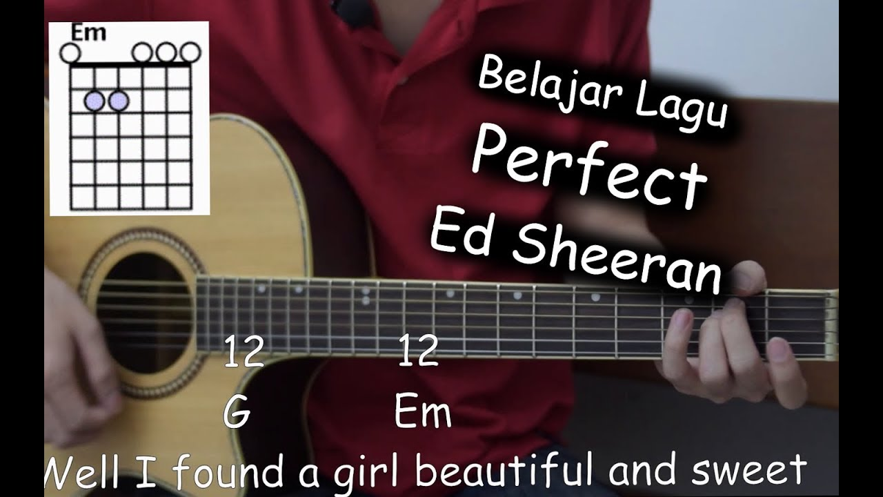 Belajar Gitar Perfect Ed Sheeran Chords Chordify