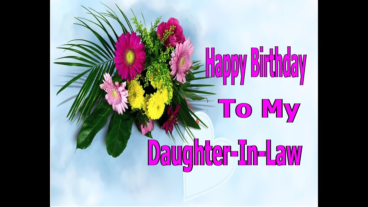 Happy Birthday To My Daughter In Law You