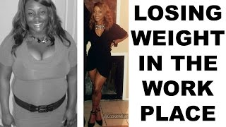 STORYTIME: Losing Weight In Spite of HATERS | How I Lost Weight in a Poor Work Enviornment