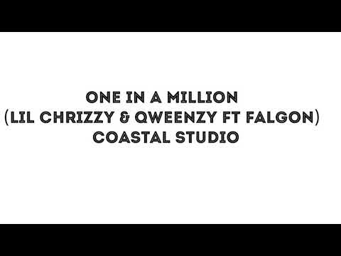 LIL CHRIZZY & QWEENZY FT FALGON - ONE IN A MILLION