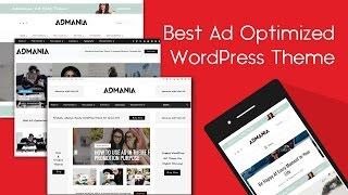 Best WordPress Theme For Adsense - Admania From ThemeForest