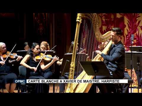 OPMC : Carte blanche à Xavier de Maistre, Harpiste