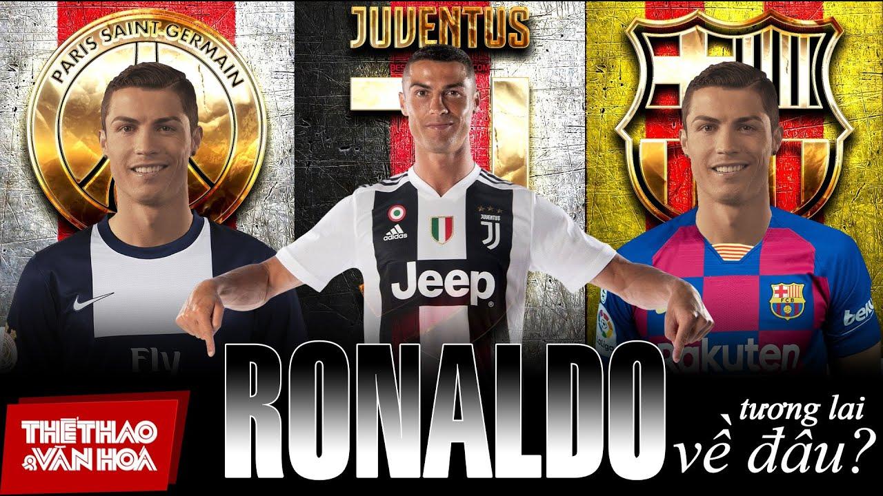 [CON SỐ & BÌNH LUẬN] Chia tay Juventus, siêu sao Ronaldo tới PSG hay Barcelona ?