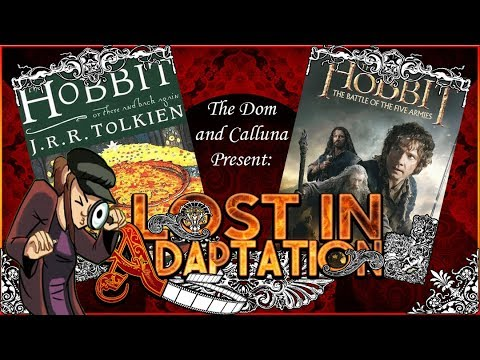 The Hobbit The Battle Of Five Armies, Lost In Adaptation ~ The Dom & Calluna