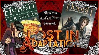 Video The Hobbit The Battle of Five Armies, Lost in Adaptation ~ The Dom & Calluna download MP3, 3GP, MP4, WEBM, AVI, FLV September 2018